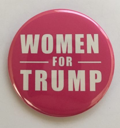 Donald Trump for President 2020 Campaign Button - Women for Trump