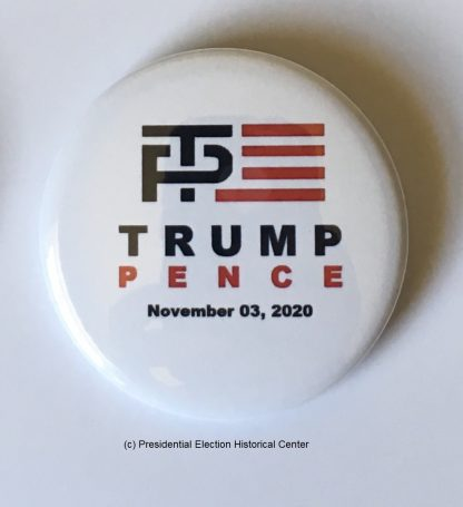 Trump-Pence November 3, 2020 Campaign Button