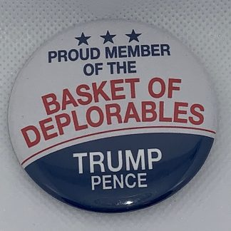 "Trump 2020 - ""Basket of Deplorables"" Campaign Button"