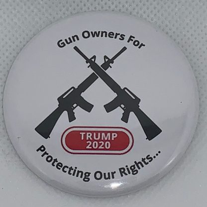 "Gun Owners for Trump 2020 (White) - ""Protecting Our Rights"" Buttons"