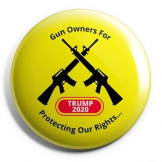 "Gun Owners for Trump 2020 (Yellow) – ""Protecting Our Rights"" Buttons"