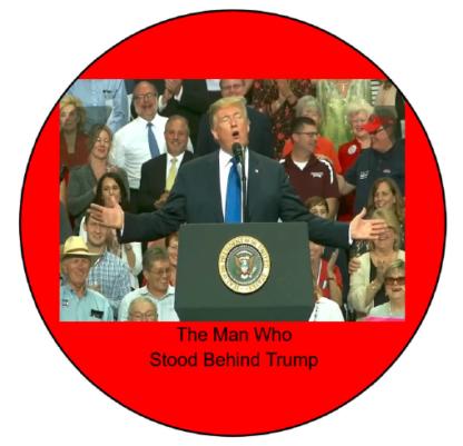 The Man Who Stood Behind Trump